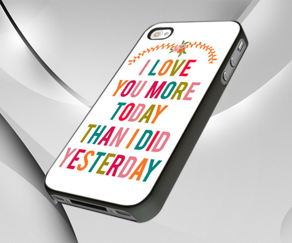 I Love You More Today Than Yesterday: I Love You More Today Than I Did Yesterday For IPhone 4/4S