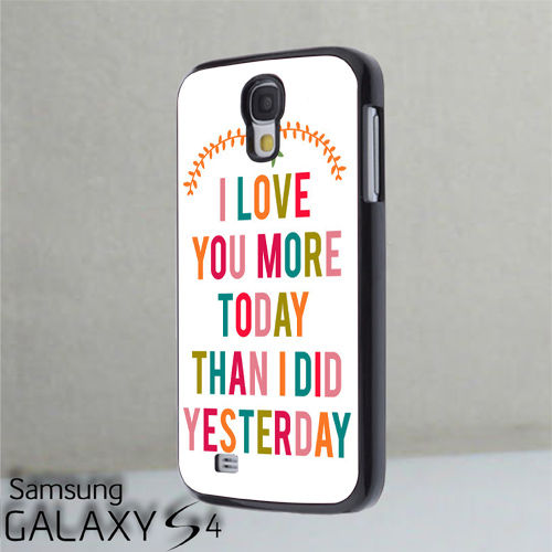I Love You More Today Than Yesterday: I Love You More Today Than I Did Yesterday For Samsung